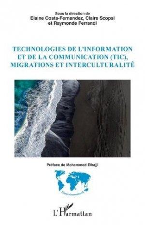 Technologies de l'information et de la communication (TIC), migrations et interculturalité - l'harmattan - 9782343216492 -