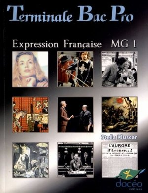 Terminale Bac Pro Expression française Module MG1 Manuel - doceo - 9782354971137 -
