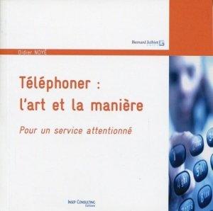 Téléphoner : l'art et la manière - Insep Formations Editions - 9782364460010 -