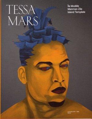 Tessa Mars. Ile modèle, Edition bilingue français-anglais - Naima éditions - 9782374400976 -