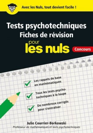 Tests psychotechniques pour les nuls concours - first - 9782412043325