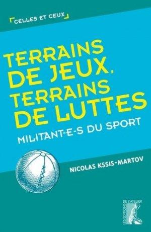 Terrains de jeux, terrains de luttes - Editions de l'Atelier - 9782708246256 -