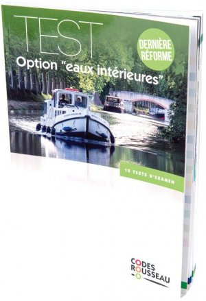 Test option 'eaux intérieures' - Codes Rousseau, SA - 9782709515412 -