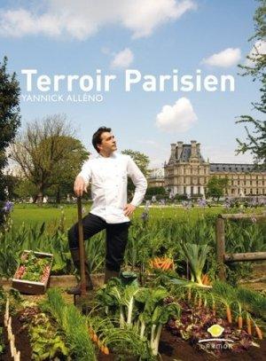Terroir Parisien. Un livre de recettes + une galerie photo + un journal - Glénat - 9782723462075 -