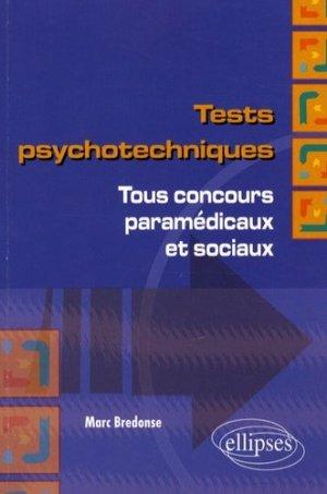 Tests psychotechniques Tous concours paramédicaux et sociaux - ellipses - 9782729839017 -