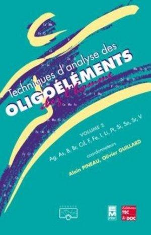 Techniques d'analyse des Oligoéléments chez l'homme  Vol 2 - tec et doc / em inter - 9782743004606 -