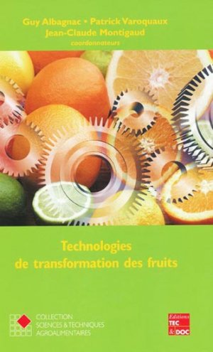 Technologies de transformation des fruits - lavoisier / tec et doc - 9782743005054 -