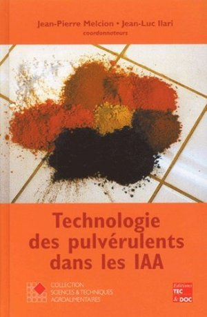 Technologie des pulvérulents dans les IAA - lavoisier / tec et doc - 9782743006211 -