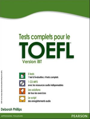 Tests Complets pour le TOEFL - Version iBT - pearson - 9782744076244 -