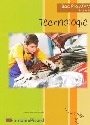 Technologie Seconde BAC PRO - fontaine picard - 9782744625602 -
