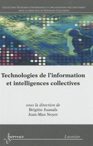 Technologies de l'information et intelligences collectives - Hermes Science Publications - 9782746223615 -