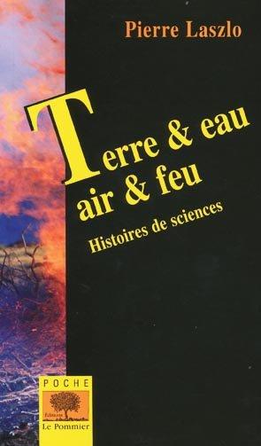Terre & Eau, Air & Feu - le pommier - 9782746504509 -