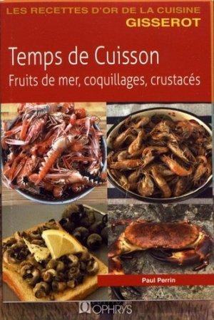 Temps de cuisson. Fruits de mer, coquillages, crustacés - gisserot - 9782755808391 -