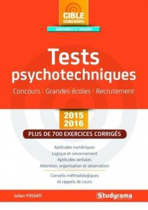 Tests psychotechniques Concours - Grandes écoles - Recrutement - 2015-2016 - studyrama - 9782759029709