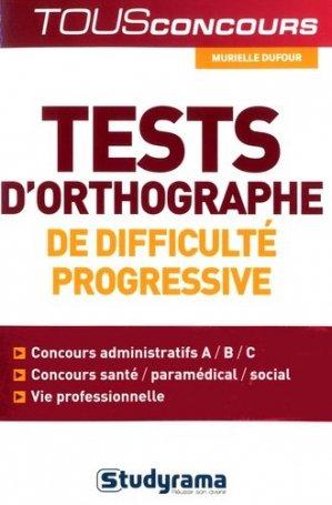 Tests d'orthographe de difficulté progressive - Studyrama - 9782759033621 -