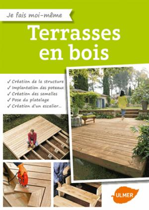 Terrasses en bois - ulmer - 9782841388295 -