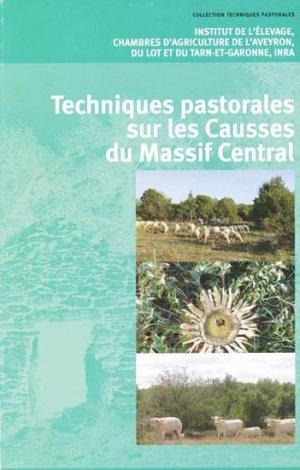 Techniques pastorales sur les Causses du Massif Central - technipel / institut de l'elevage - 9782841485444
