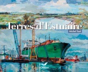Terres d'Estuaire - Editions d'Orbestier - 9782842384777 -