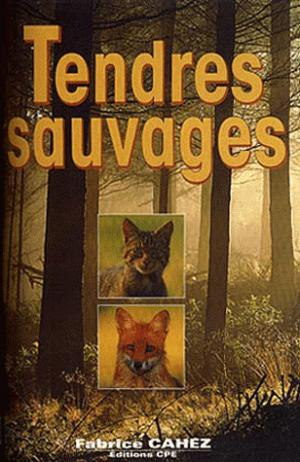 Tendres sauvages - cpe - 9782845031661 -