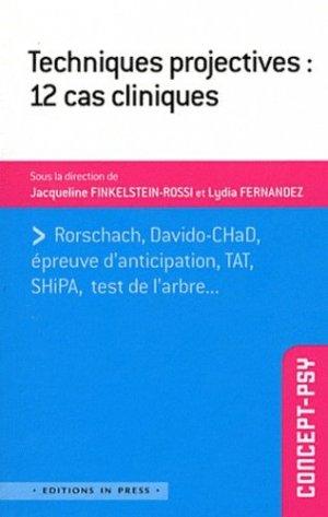 Techniques projectives : 12 cas cliniques - in press - 9782848352152 -