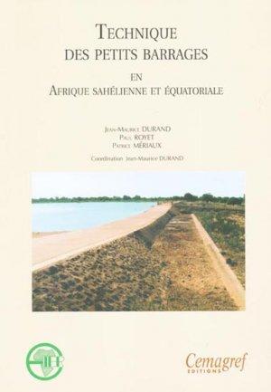 Technique des petits barrages en Afrique sahélienne et équatoriale - cemagref / eier - 9782853625111 -