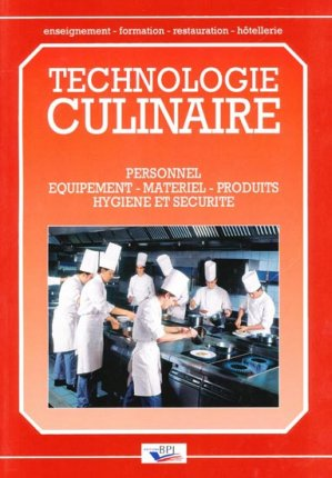 Technologie Culinaire - bpi - best practice inside  - 9782857080435 -