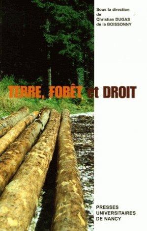 Terre, forêt et droit - presses universitaires de nancy - 9782864809173 -