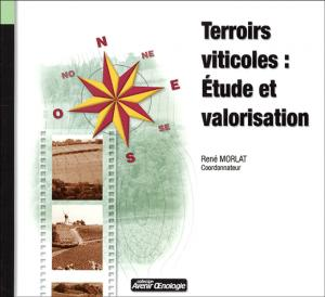 Terroirs viticoles : Étude et valorisation - oenoplurimedia - 9782905428165 -