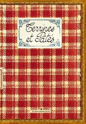 Terrines et Pâtés - les cuisinières sobbollire - 9782915266993 -