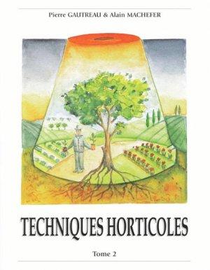 Techniques Horticoles Tome 2 - hortivar - 9782917308028 -