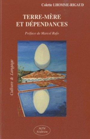 Terre-mère et dépendances - mjw  - 9782952457354 -