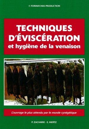 Techniques d'éviscération et hygiène de la venaison - mertz eugene - 2302952577066 -