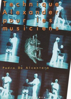 Technique Alexander pour le musicien - alexitere - 9782952761611 -