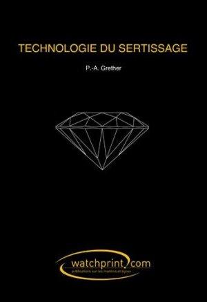 Technologie du sertissage - watchprint - 9782970065685 -
