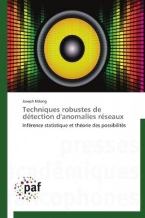 Techniques robustes de détection d'anomalies réseaux - presses académiques francophones - 9783838174297 -