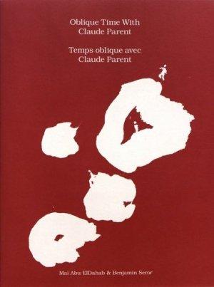 Temps oblique avec Claude Parent - Bom dia boa tarde boa noite - 9783943514698 -