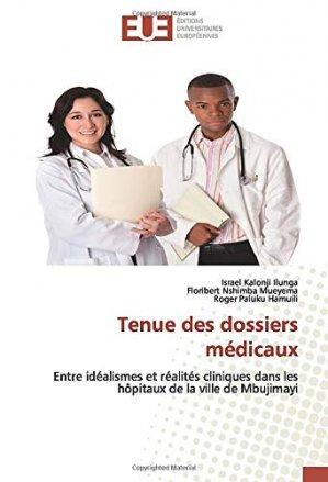 Tenue des dossiers médicaux - editions universitaires europeennes - 9786139544820 -