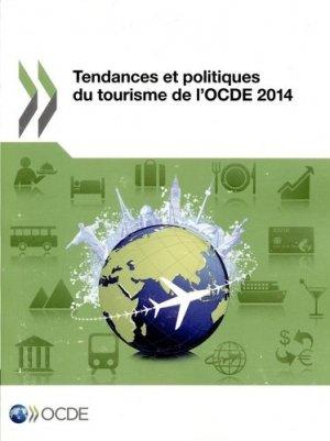 Tendances et politiques du tourisme de l'OCDE 2014 - OCDE - 9789264205246 -