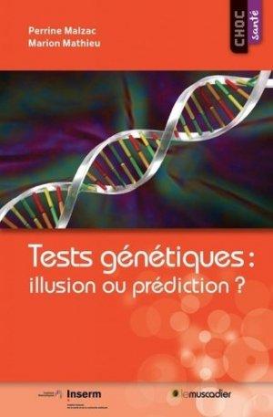 Tests génétiques, illusion ou prédiction ? - le muscadier - 9791090685673 -
