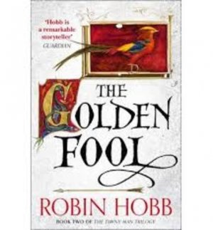 THE GOLDEN FOOL  - HARPERCOLLINS - 9780007585908 -