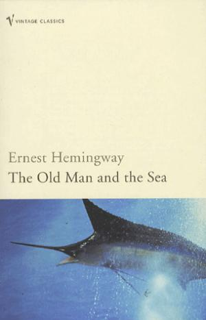 The Old Man and the Sea - arrow - 9780099273967 -