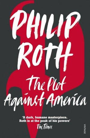 The Plot Against America - vintage - 9780099478560 -