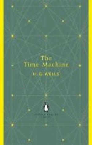 The Time Machine - penguin classics - 9780141199344 -