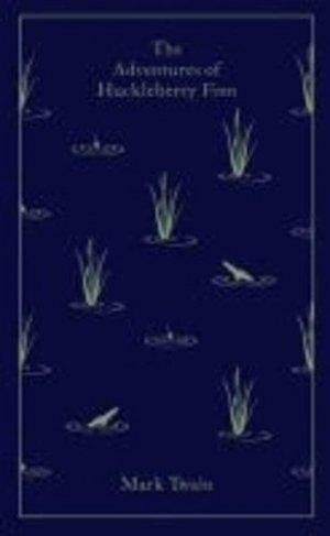 THE ADVENTURES OF HUCKLEBERRY FINN - penguin - 9780141199573 -