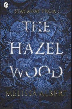 The Hazel Wood - penguin - 9780141388663 -