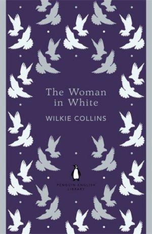 The Woman in White - penguin classics - 9780141389431 -
