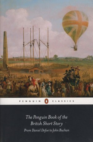 THE PENGUIN BOOK OF THE BRITISH SHORT STORY  - penguin - 9780141396002 -