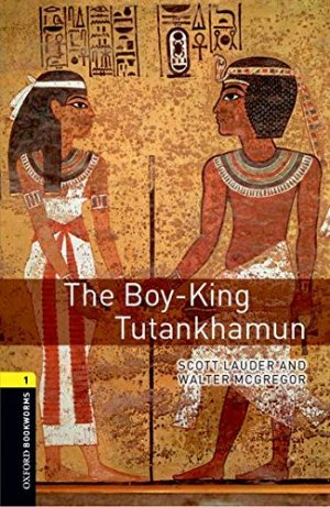 The Boy-KingTutankhamun - oxford - 9780194209328 -