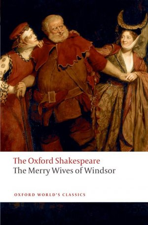 THE MERRY WIVES OF WINDSOR  - OXFORD - 9780199536825 -
