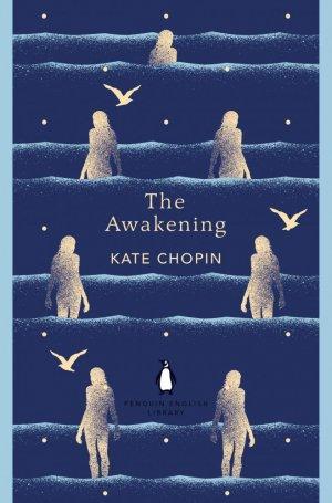 The Awakening - penguin classics - 9780241341421 -